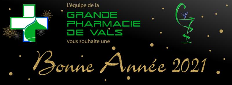 Bonne année 2021 - Grande Pharmacie de Vals - Vals-les-Bains - 07600