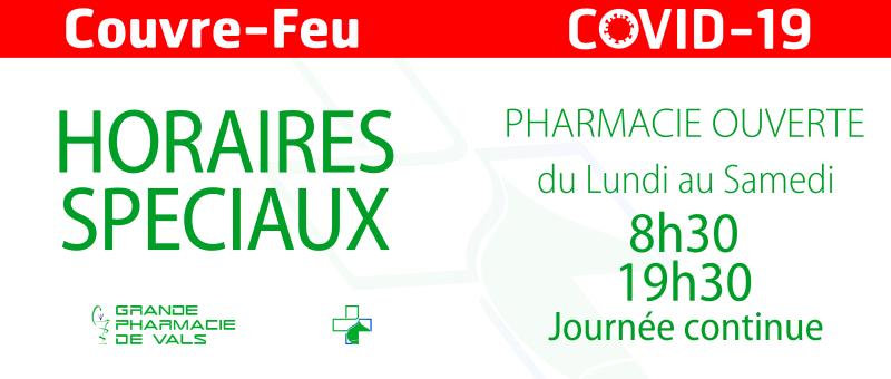 Couvre-feu COVID 19 - Grande Pharmacie de Vals - Vals-les-Bains - 07600
